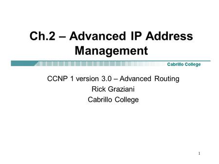 Ch.2 – Advanced <strong>IP</strong> <strong>Address</strong> Management