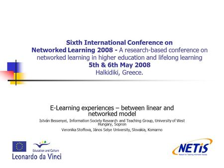 Sixth International Conference on Networked Learning 2008 - A research-based conference on networked learning in higher education and lifelong learning.