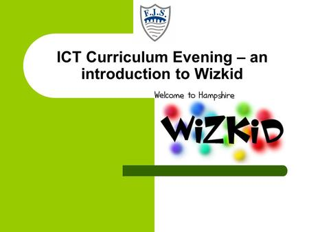 ICT Curriculum Evening – an introduction to Wizkid.