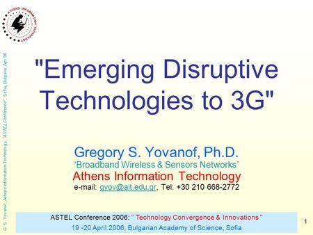 Emerging Disruptive <strong>Technologies</strong> to 3G