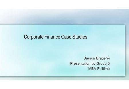 deutsche brauerei case solution The ohio state university fisher college of business  the use of case studies is a very effective learning method because it emphasizes  • deutsche brauerei.