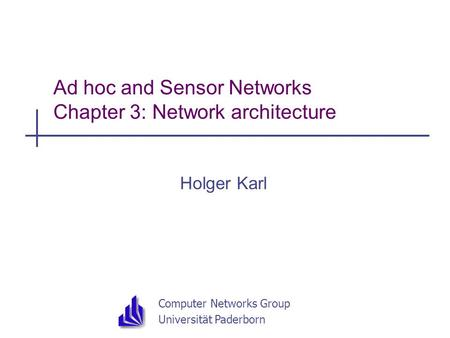 Ad hoc wireless network architecture and protocols ppt