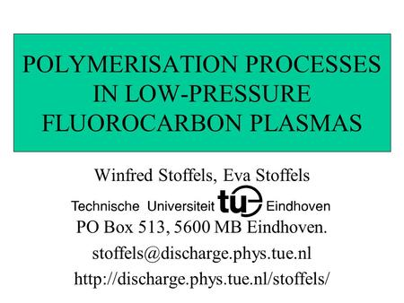 POLYMERISATION PROCESSES IN LOW-PRESSURE FLUOROCARBON PLASMAS