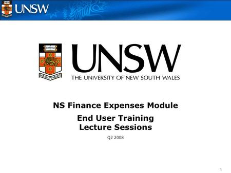 1 NS Finance Expenses Module End User Training Lecture Sessions Q2 2008.