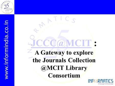 : A Gateway to explore the Journals Library Consortium.