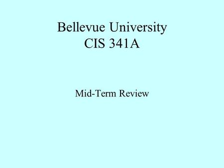 cis 527 mid term exam The study, design, development implementation, support and management of computer-based information systems.