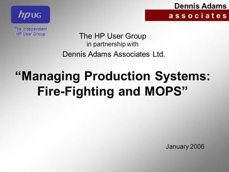 """Managing Production Systems: Fire-Fighting and MOPS"""
