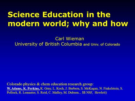 Science Education in the modern world; why and how