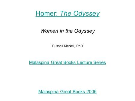 women in the odessey Get an answer for 'discuss the portrayal and role of women in the odyssey' and find homework help for other the odyssey questions at enotes.