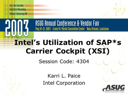 Intel's Utilization of SAP*s Carrier Cockpit (XSI)