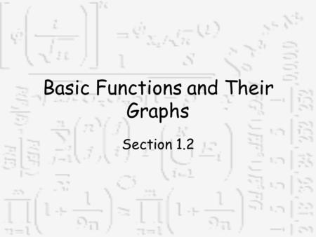 Basic Functions and Their Graphs