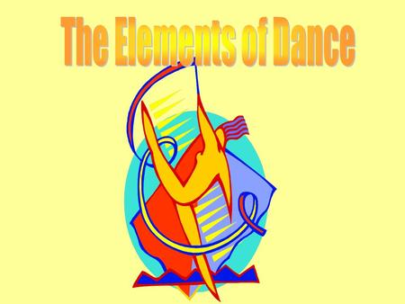 The Elements of Dance.