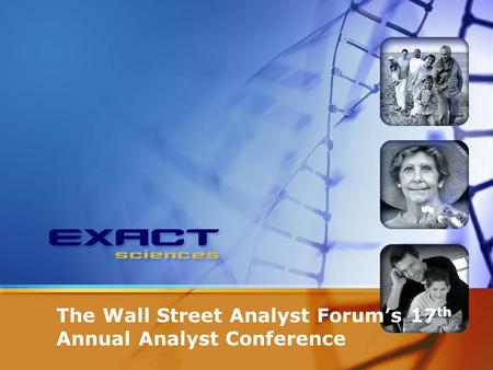 The Wall Street Analyst Forum's 17 th Annual Analyst Conference.
