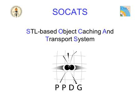 SOCATS STL-based Object Caching And Transport System.