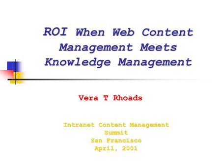 ROI When Web Content Management Meets Knowledge Management