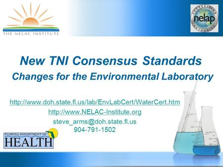 New TNI Consensus Standards Changes for the Environmental Laboratory