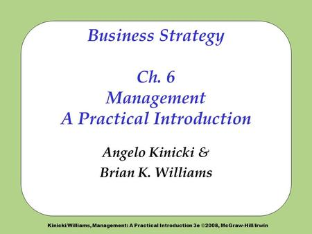 Business Strategy Ch. 6 Management A Practical Introduction