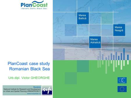 Urb.dipl. Victor GHEORGHE PlanCoast case study Romanian Black Sea.