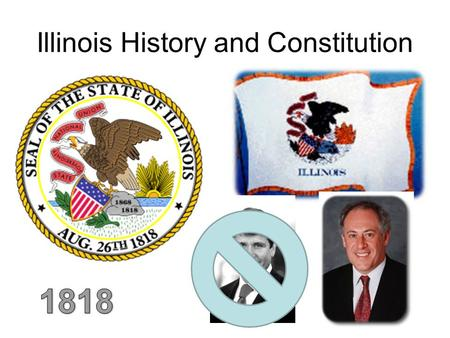Illinois History and Constitution. Major Rivers.