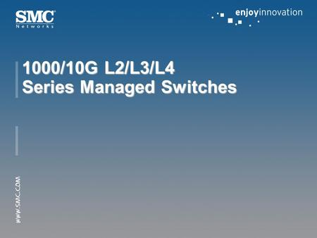 1000/10G L2/L3/L4 Series <strong>Managed</strong> Switches