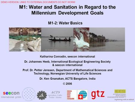 M1: Water <strong>and</strong> Sanitation in Regard to the Millennium Development Goals