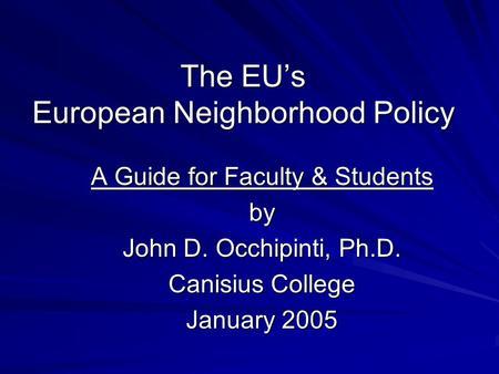 European neighborhood policy a huge breakthrough
