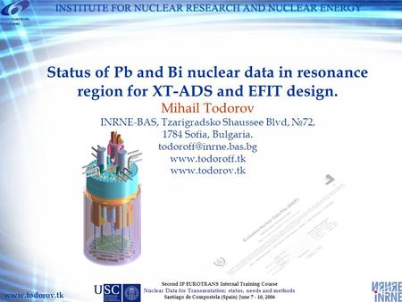 Second IP EUROTRANS Internal Training Course Nuclear Data for Transmutation: status, needs and methods Santiago de Compostela (Spain) June 7 - 10, 2006.