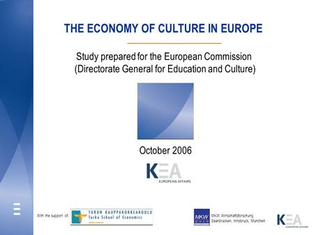 THE ECONOMY OF CULTURE IN EUROPE