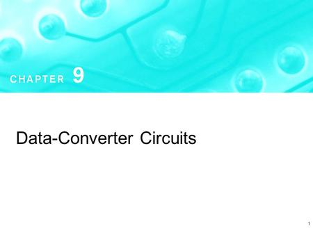 1 Data-Converter Circuits. Copyright  2004 by Oxford University Press, Inc. Microelectronic Circuits - Fifth Edition Sedra/Smith2 Figure 9.31 Cascading.