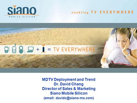 MDTV Deployment and Trend Director of Sales & Marketing