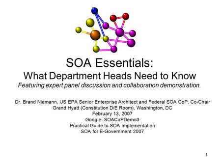 1 SOA Essentials: What Department Heads Need to Know Featuring expert panel discussion and collaboration demonstration. Dr. Brand Niemann, US EPA Senior.