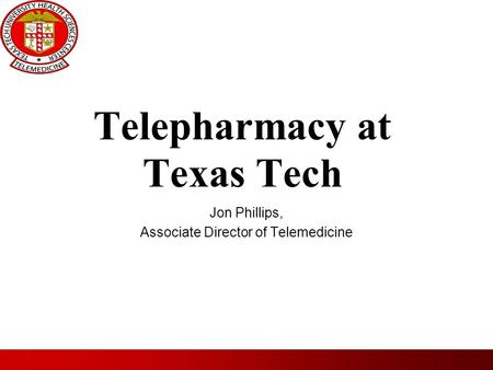 Telepharmacy at Texas Tech