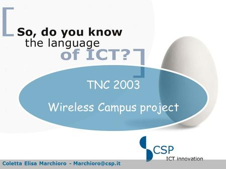 TNC 2003 Wireless Campus project Coletta Elisa Marchioro -