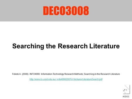 literature searching method Find out what it means to use boolean search it depends on you, the searcher, on which method you're more comfortable with for example: boolean search operators.