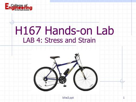 Bike3.ppt1 H167 Hands-on Lab LAB 4: Stress and Strain.
