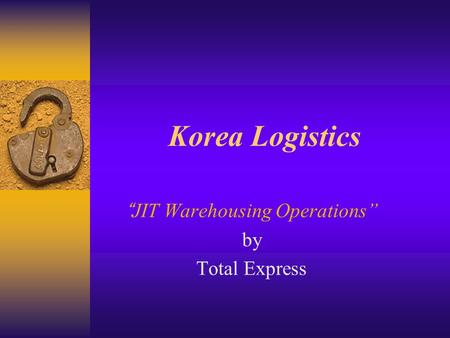 "Korea Logistics ""JIT Warehousing Operations"" by Total Express."