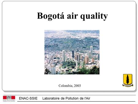 ENAC-SSIE Laboratoire de Pollution de l'Air Bogotá air quality Colombia, 2003.