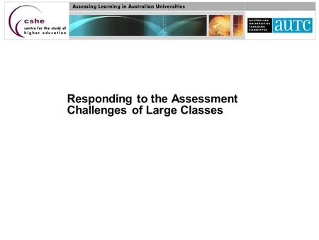 Responding to the Assessment Challenges of Large Classes.