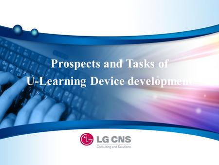 Prospects and Tasks of U-Learning Device development.