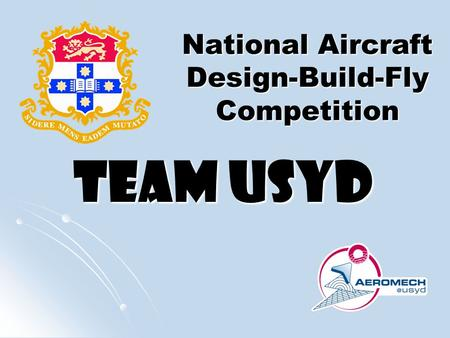 Team USYD National Aircraft Design-Build-Fly Competition.