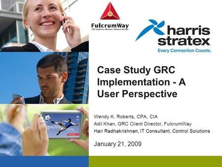 Case Study GRC Implementation - A User Perspective