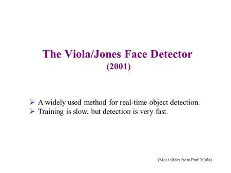 The Viola/Jones Face Detector (2001)