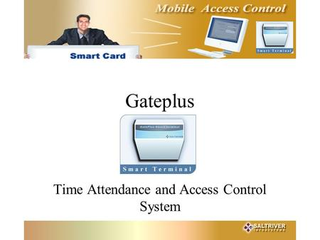 Gateplus Time Attendance and Access Control System.