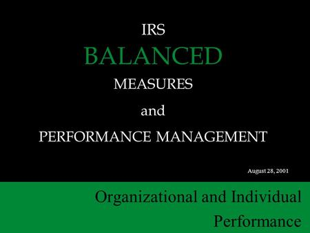 IRS BALANCED MEASURES and PERFORMANCE MANAGEMENT