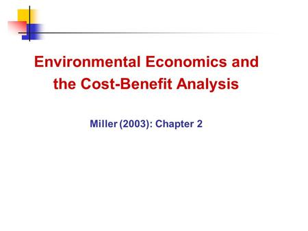Economic and environmental costs essay
