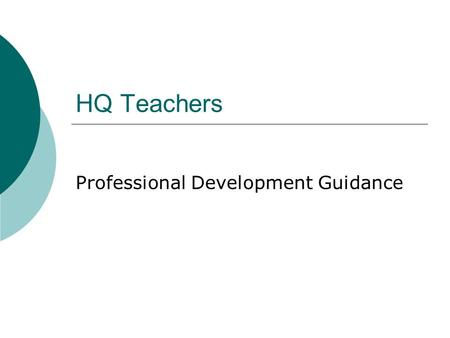 HQ Teachers Professional Development Guidance. TSR Reporting  In fall of 2006 TSR was modified to show up to 7 subject assignments per teacher. In any.