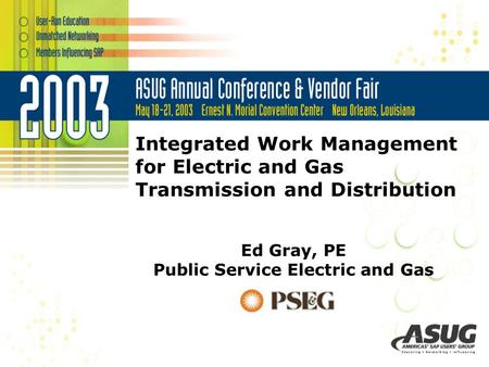 Ed Gray, PE Public Service Electric and Gas
