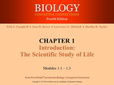 CHAPTER 1 Introduction: The Scientific Study of Life