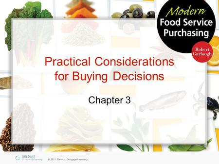 Practical Considerations for Buying Decisions