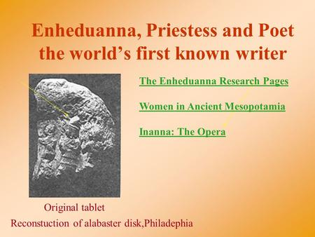 Enheduanna, Priestess and Poet the world's first known writer